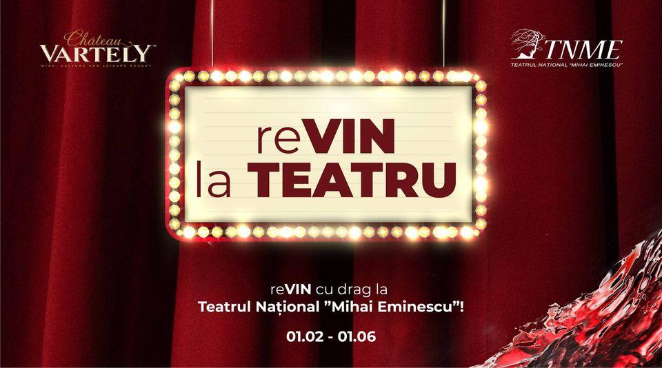 Read more about the article ReVIN la TEATRU – campanie inițiată împreună cu Chateau Vartely Winery